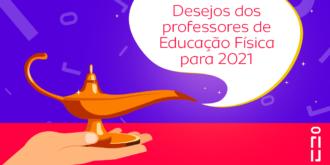 lâmpada do gênio com a frase desejos dos professores de educação física para 2021 saindo